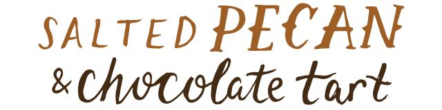 salted pecan and chocolate tart