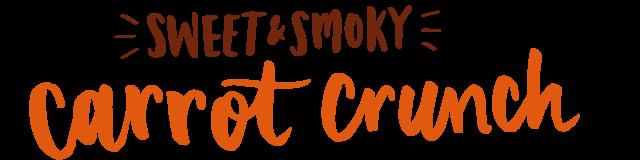 sweet & smoky carrot crunch