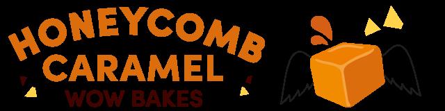 honeycomb caramel wow bakes