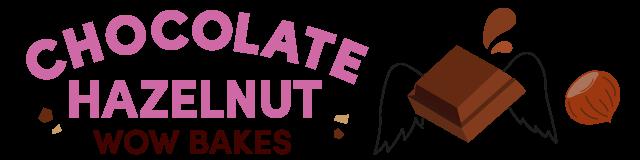 chocolate hazelnut wow bakes
